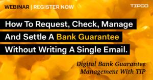 Digital Guarantee Management with TIP – Webinar