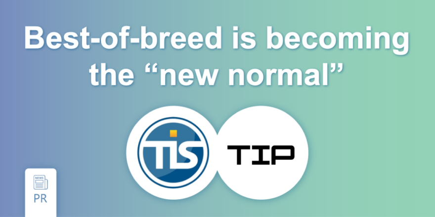 Best-of-Breed: Corporate Payments, Cash Management and Treasury Solutions byTIS and TIPCO
